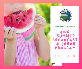 Upland Summer Breakfast & Lunch Program