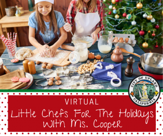 Little Chefs For The Holidays With Ms. Cooper - Virtual
